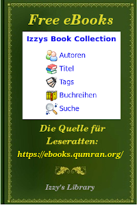 über 8.000 deutschsprachige eBooks, ~1.000 English eBooks – all for free at eBooks.Qumran.ORG!
